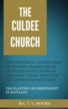 The Culdee Church by Moore, T. V.