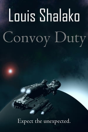 Convoy Duty by Louis Shalako