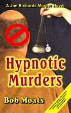 Hypnotic Murders by Bob Moats
