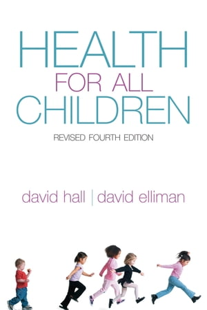 Health for all Children Revised Fourth Edition