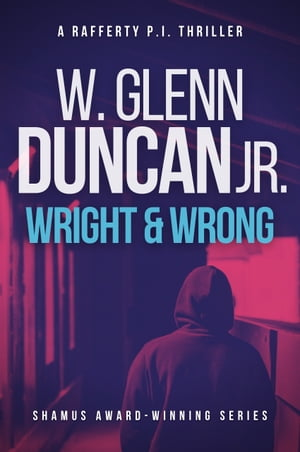 Wright & Wrong: A Rafferty P.I. Thriller