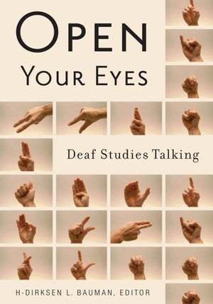 Open Your Eyes Deaf Studies Talking
