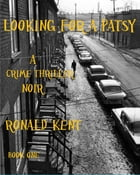 Looking for a Patsy by Ronald Kent