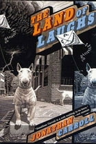 The Land of Laughs: A Novel by Jonathan Carroll