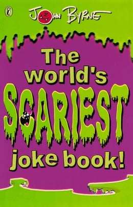 Book The World's Scariest Jokebook by John Byrne