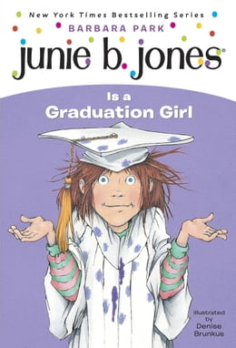 Book Junie B. Jones #17: Junie B. Jones Is a Graduation Girl by Barbara Park