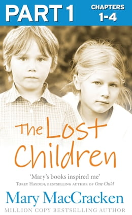 Book The Lost Children: Part 1 of 3 by Mary MacCracken