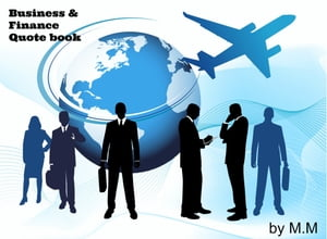 Business and Finance Quote Book by M.M.
