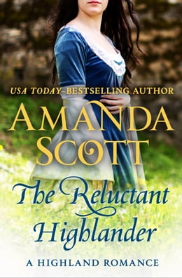 Book The Reluctant Highlander: A Highland Romance by Amanda Scott