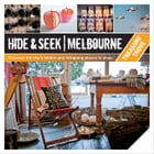 Hide & Seek Melbourne: Treasure Trove by Publishing, Explore Australia