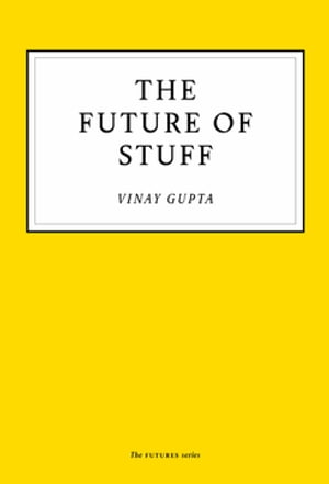 The Future of Stuff