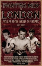 Fighting Men of London by Alex Daley