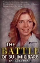 The Battle of Bulimic Barb by Barbara Noon