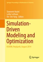 Simulation-Driven Modeling and Optimization: ASDOM, Reykjavik, August 2014 by Xin-She Yang