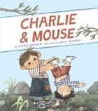Charlie & Mouse Cover Image