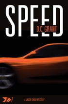 Speed: JS 1 A Jason Shaw Mystery by D C Grant