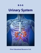 Urinary System: Study Guide by Roger Prior