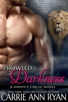 Prowled Darkness by Carrie Ann Ryan