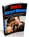 How To Attract Women 177899d2-5a86-4098-b490-bff42b37cc2e