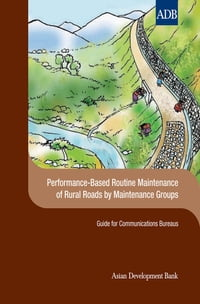 Performance-Based Routine Maintenance of Rural Roads by Maintenance Groups