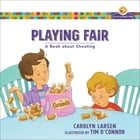 Playing Fair (Growing God's Kids): A Book about Cheating