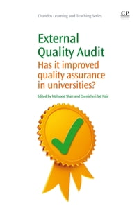 External Quality Audit: Has It Improved Quality Assurance In Universities?