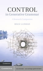 Control in Generative Grammar: A Research Companion