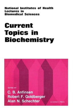 Book Current Topics in Biochemistry by Anfinsen, C.B.