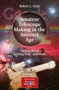 Amateur Telescope Making in the Internet Age 4260fe76-7513-48b6-bdc3-4227e2ad6705
