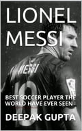 9788822831651 - Deepak Gupta: lionel messi: best soccer player the world have ever seen - كتاب