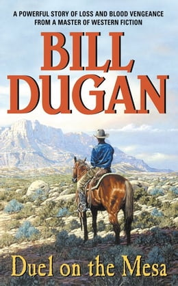 Book Duel on the Mesa by Bill Dugan