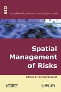 Spatial Management of Risks 92cd7b96-b03e-4576-b85c-11f415c3b9ec