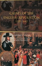 The Causes of the English Revolution 1529-1642
