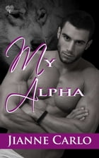 My Alpha by Jianne Carlo