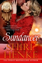 Sundancer by shirl henke