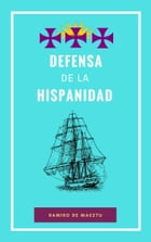 Defensa de la Hispanidad by Ramiro de Maeztu