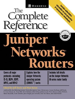 Book Juniper Networks(r) Routers: The Complete Reference by Kolon, Matthew