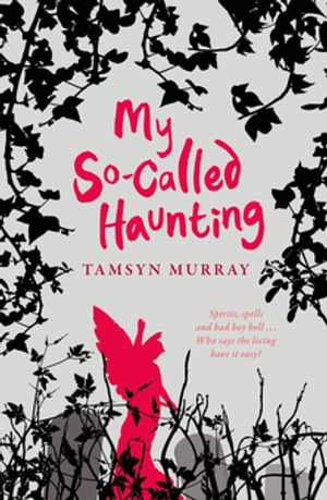 My So-Called Haunting
