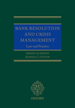 Book Bank Resolution and Crisis Management: Law and Practice by Simon Gleeson