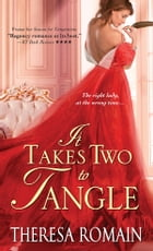 It Takes Two to Tangle: A witty and passionate Regency Romance by Theresa Romain