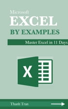 Learn Excel Basics By Examples by Thanh X.Tran