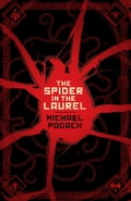 Spider in the Laurel 97814fad-efc9-4e10-874c-d37abea71cca