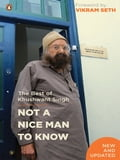 9789351182788 - Khushwant Singh: Not A Nice Man To Know - पुस्तक
