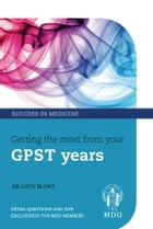 The GPVTS Guide to Success by Lucy Blunt