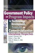Government Policy and Program Impacts on Technology Development, Transfer, and Commercialization 73d49a1e-7cf6-4a3e-bf7a-f0b760db9a75