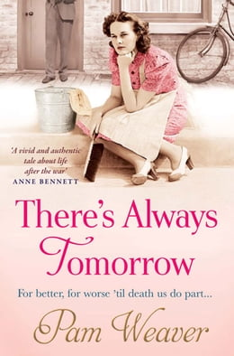 Book There's Always Tomorrow by Pam Weaver