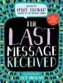 The Last Message Received Cover Image
