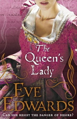 Book The Queen's Lady by Eve Edwards