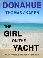 The Girl on the Yacht by THOMAS DONAHUE