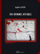Un homme affable by Sophie LUCIDE
